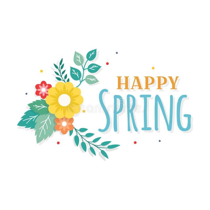 Glücklicher Frühlings-Text mit bunter Blumenstrauß-Blumen-Anordnung und Blatt-Verzierung Gruß-Karte, Hintergrund, Plakat, Fahnen- lizenzfreie abbildung
