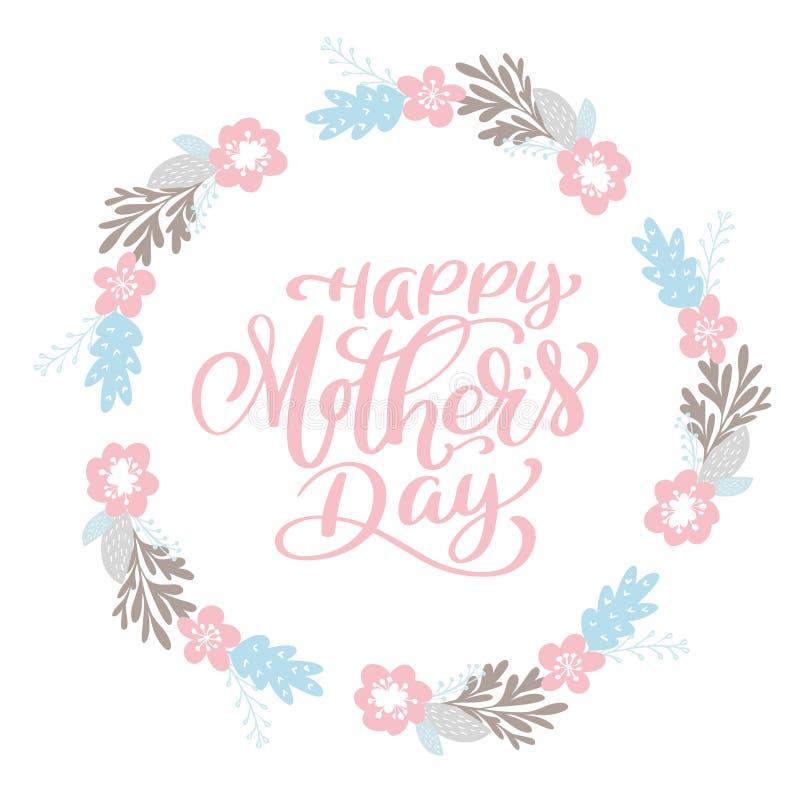 Glücklicher Tagestextkranz der Mutter-s mit Blumen, Tag, Ikone Textkarteneinladung, Schablone Festlichkeitshintergrund Hand gezei stock abbildung