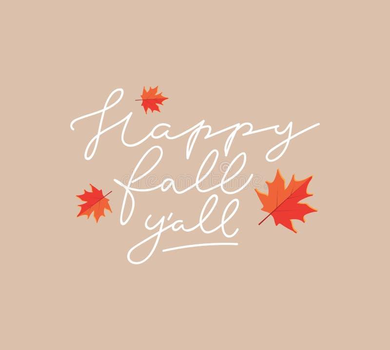 Glückliches Fall Y ` alles Inspirierend Herbstplakat mit Beschriftung in r vektor abbildung