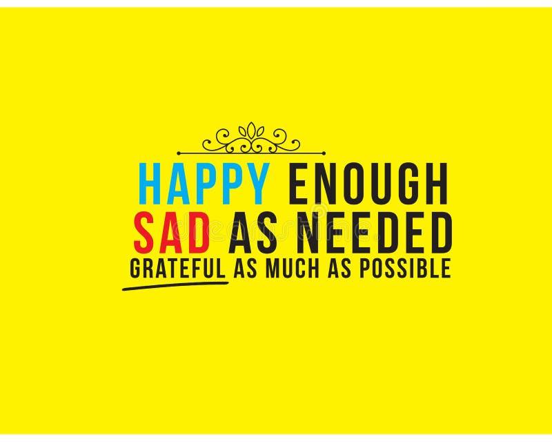 Glückliches genug trauriges, wie benötigtes dankbar so viel wie möglich vektor abbildung