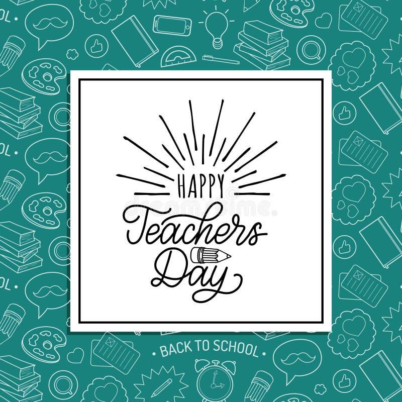 Glückliches Lehrer-Tagesplakat, Karte Vektorhandbeschriftung auf grünem Hintergrund stock abbildung