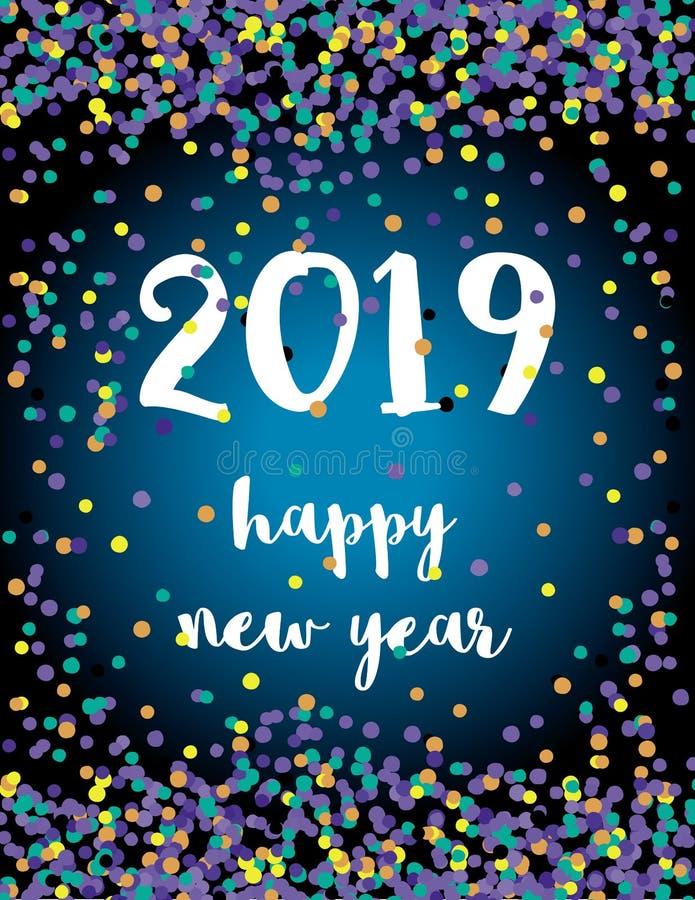 Glückliches neues Jahr Elegante Zusammenfassungs-neue 2019-jährige Vektor-Karte mit bunten fallenden Konfettis vektor abbildung