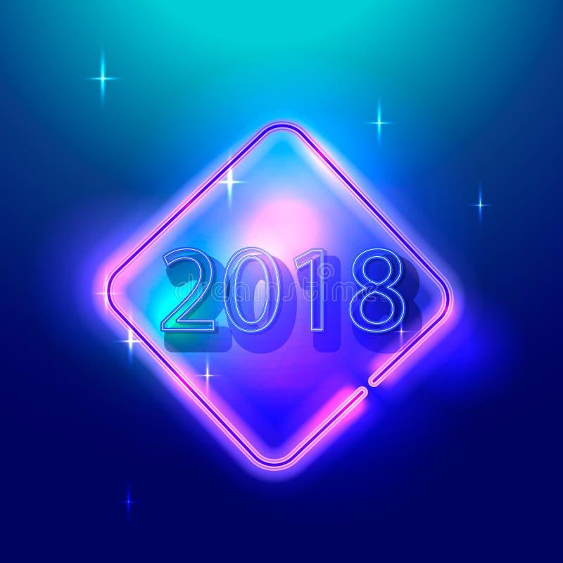 Glühendes Neon Abbildung Vektor 2018 Grußkarte des neuen Jahres, Einladung, Fahne stock abbildung