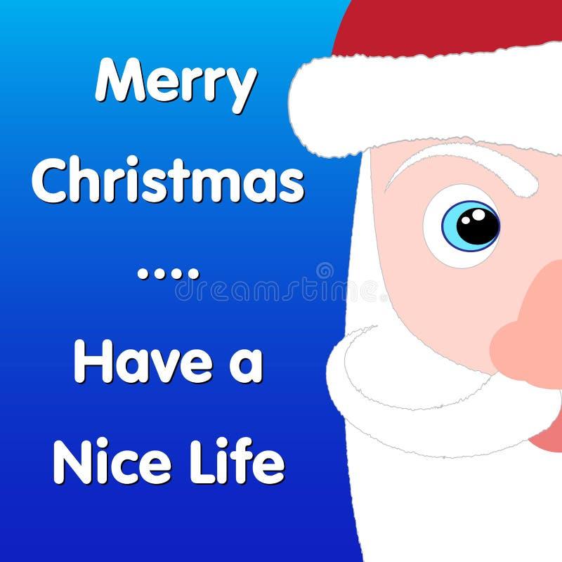 Glad jul har ett trevligt liv Santa Claus royaltyfri illustrationer
