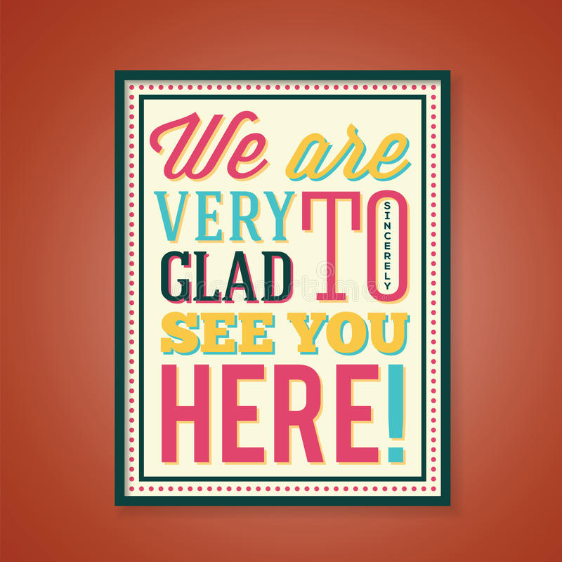 Glad to See You Abstract Retro Poster With. Color Typography royalty free illustration
