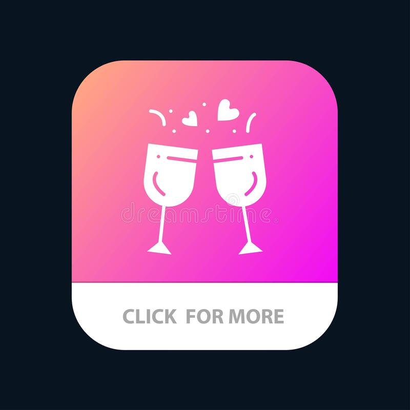 Glass, Love, Drink, Wedding Mobile App Button. Android and IOS Glyph Version stock illustration