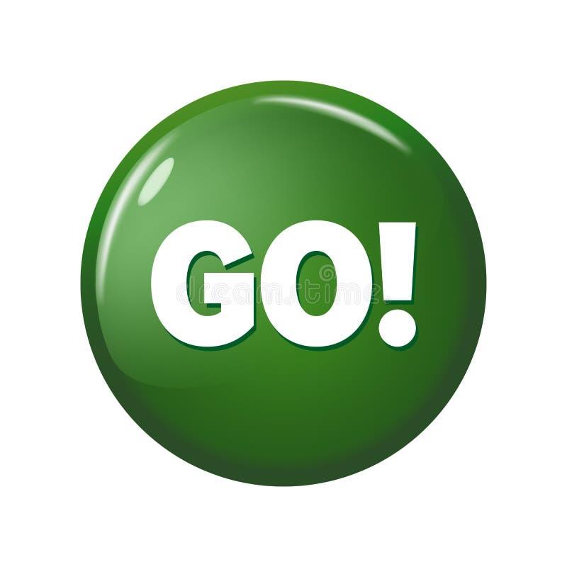Glatter grüner runder Knopf mit Wort ` gehen! ` auf weißem Hintergrund vektor abbildung
