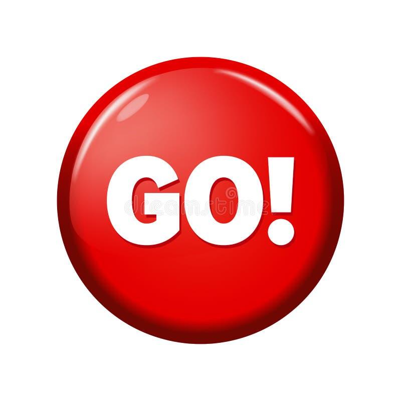 Glatter roter runder Knopf mit Wort ` gehen! ` stock abbildung
