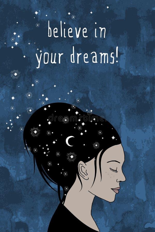glauben Sie an Ihre Träume! - Hand gezeichnetes weibliches Porträt lizenzfreie abbildung