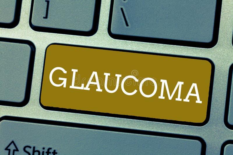 Glaucoma del testo della scrittura Malattie dell'occhio di significato di concetto che provocano il danneggiamento della perdita  fotografie stock