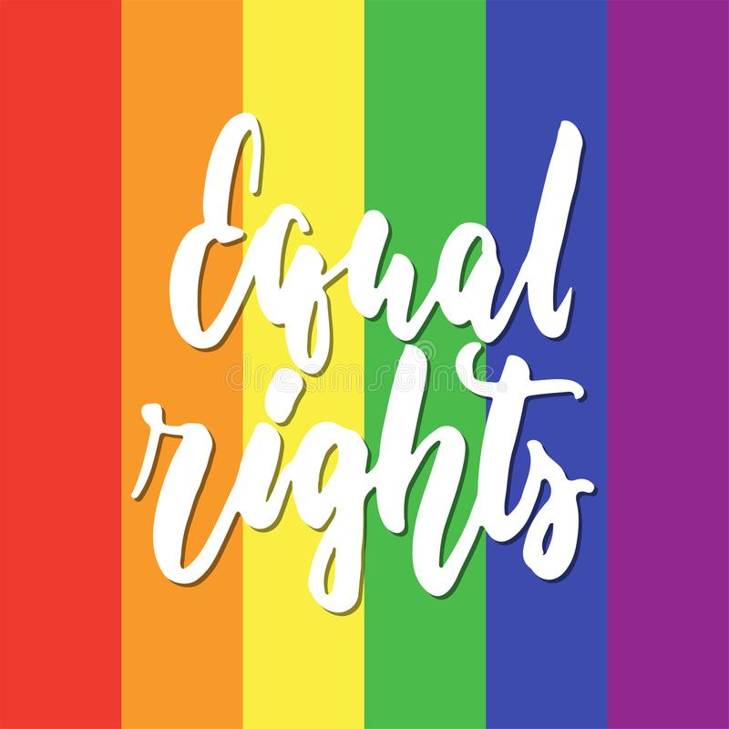 Gleiche Rechte - gezeichnetes Beschriftungszitat LGBT-Slogans Hand mit dem Herzen lokalisiert auf dem Regenbogenhintergrund Spaßb vektor abbildung