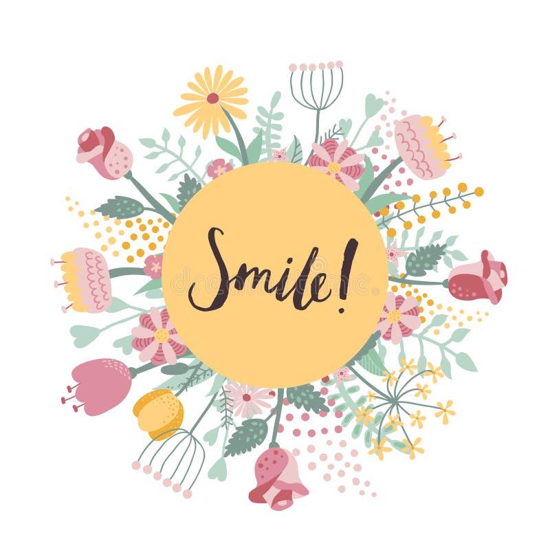 Glimlach! borstel met de hand geschreven van letters voorziende achtergrond en kaart met bloemenkader royalty-vrije illustratie