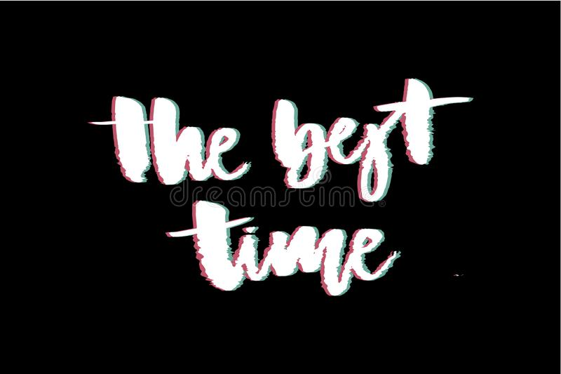 Glitch slogan Best time vector print for t-shirt print. stock images