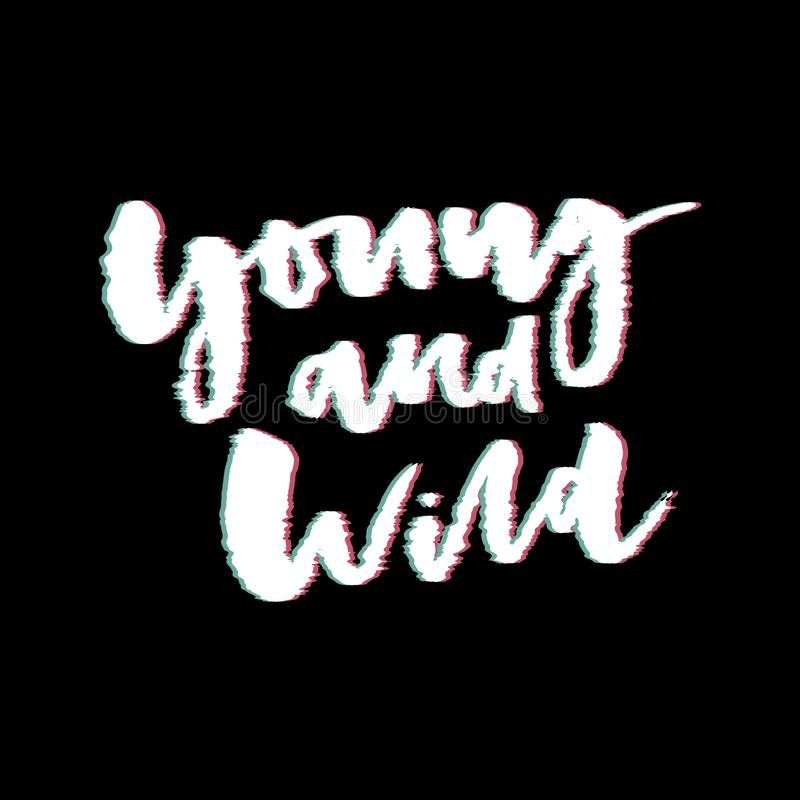 Glitch slogan Young and wild vector print for t-shirt print. stock photography