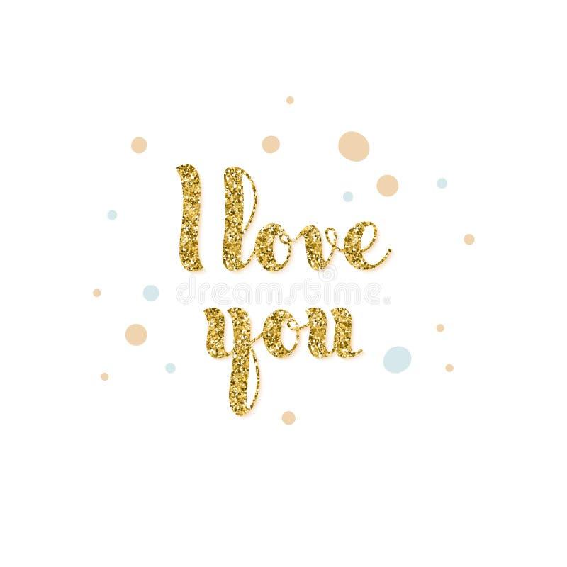 Glitter texturerade ord som jag älskar dig i hand-skriftlig stil vektor illustrationer