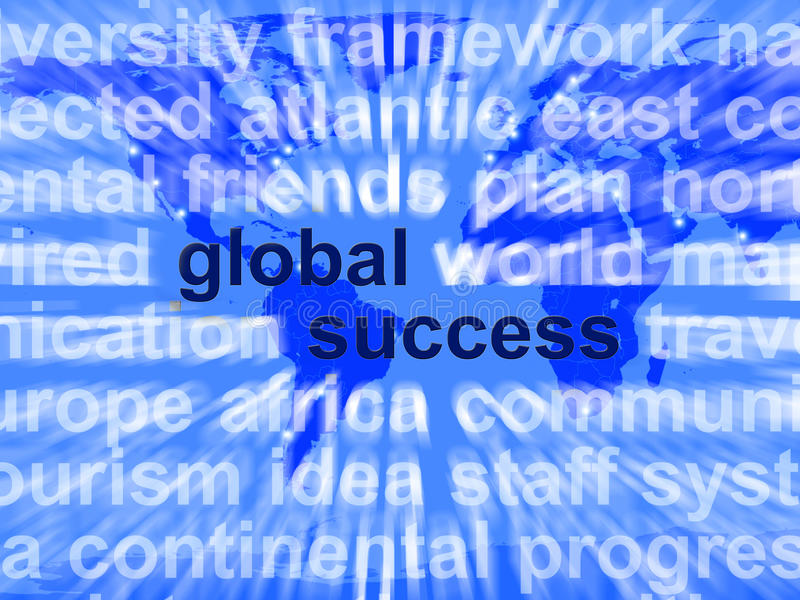 Global Success Words Showing Globalization And Business Growth W stock illustration