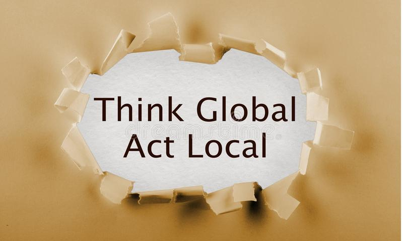 Globally. Globalization global local think act vision royalty free stock photography