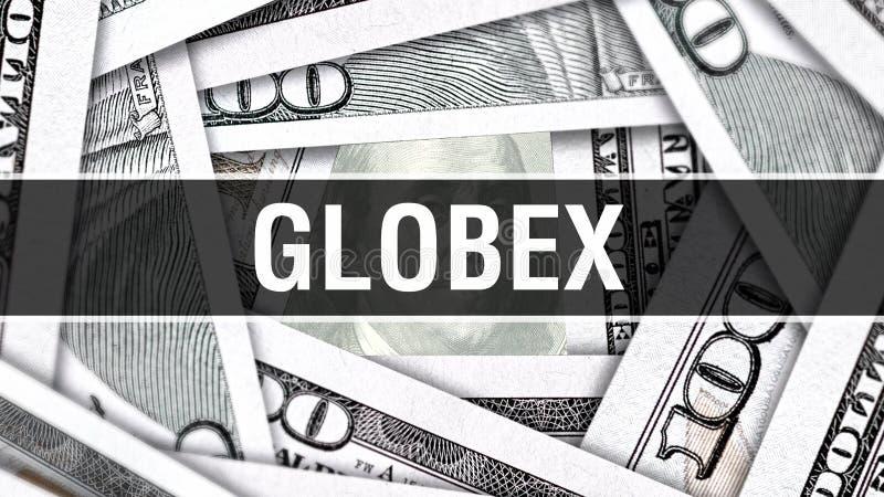 Globex-Nahaufnahme-Konzept Amerikanische Dollar des Bargeld-, Wiedergabe 3D Globex an der Dollar-Banknote Finanz-USA-Geldbanknote vektor abbildung
