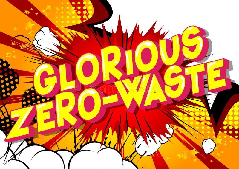 Glorierijk nul-Afval - de Grappige woorden van de boekstijl stock illustratie