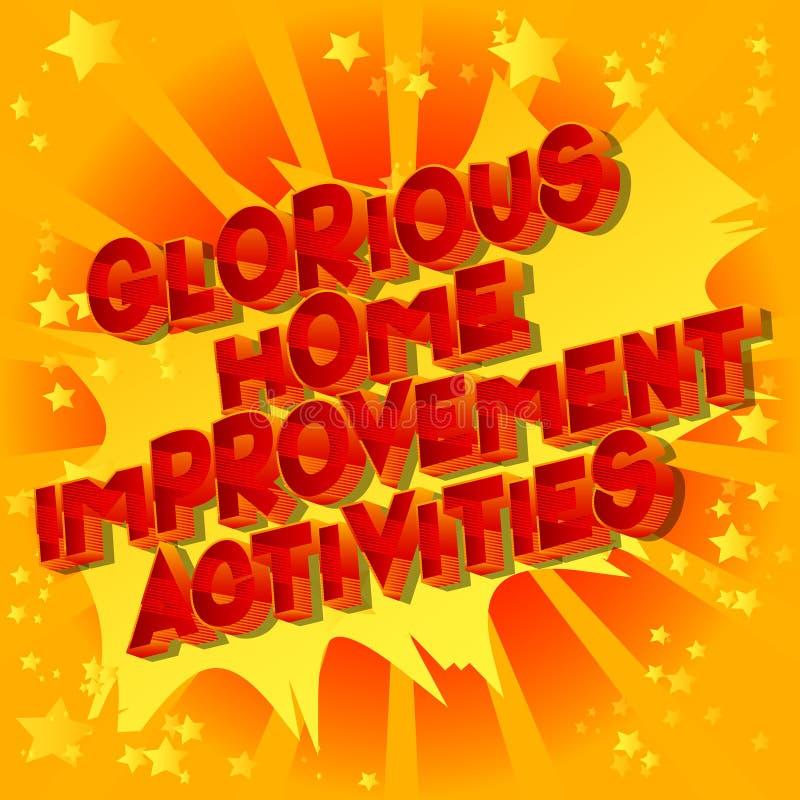 Glorierijke het Huisverbetering Activiteiten - de Grappige woorden van de boekstijl stock illustratie