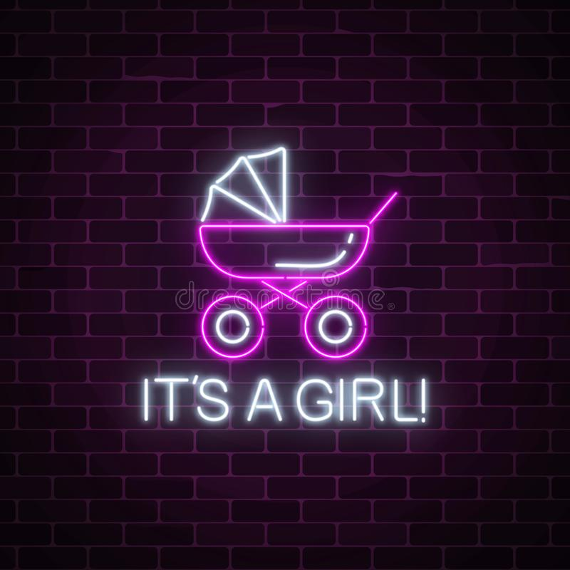 Glowing neon sign with congratulations on the birth of a baby girl. Baby carriage symbol with its a girl text vector illustration