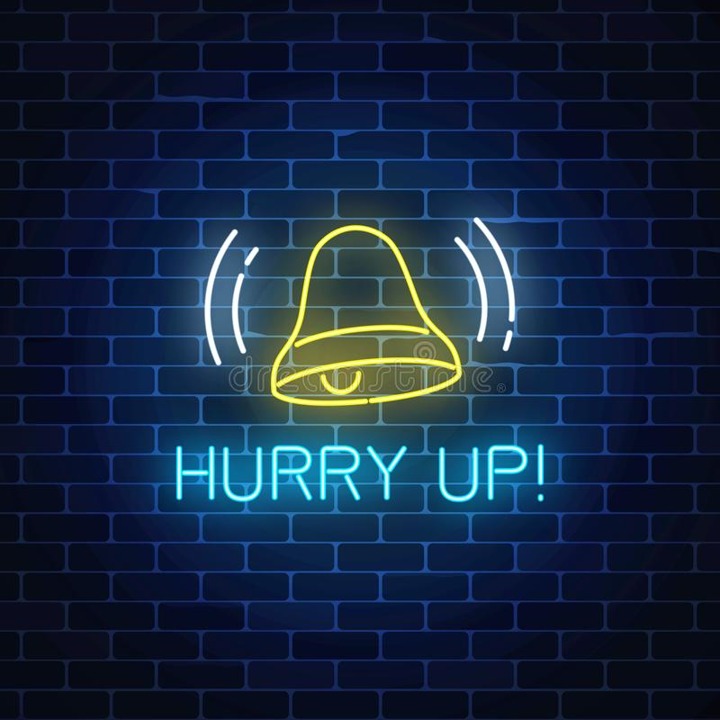 Glowing neon sign with ringing bell and hurry up text. Call to action symbol with cheering inscription vector illustration