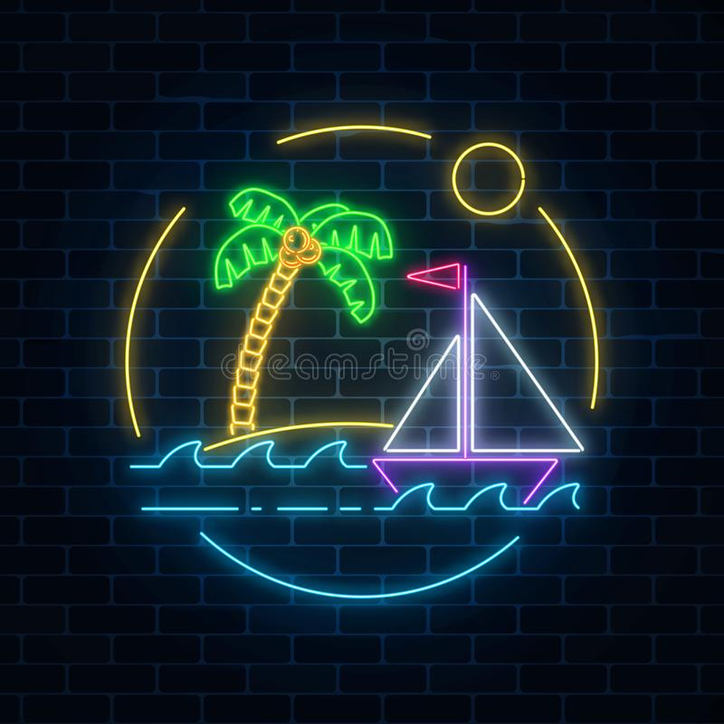 Glowing neon summer sign with sailing ship and island with palm in ocean in round frames on dark brick wall background. Shiny summertime symbol. Vector royalty free illustration