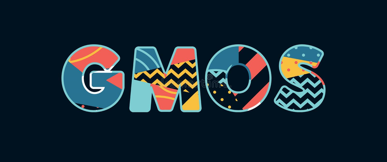 GMOs Concept Word Art Illustration. The word GMOS concept written in colorful abstract typography. Vector EPS 10 available vector illustration