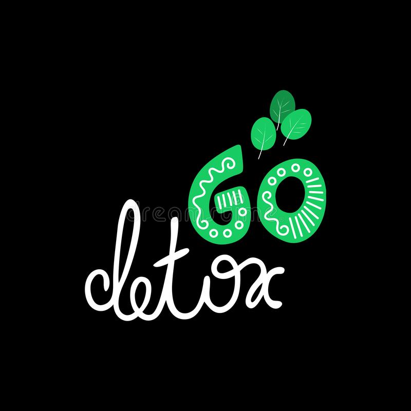 Go detox logo. Fresh healthy organic vegan food vector hand drawn illustration. Vegetarian eco green concept with spinach leaves and handwritten lettering royalty free illustration
