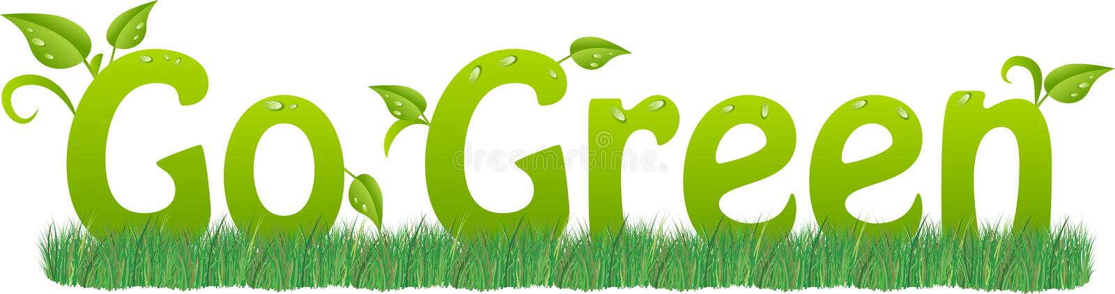 Go green. Text with leaf, dewdrops and blades of grass stock illustration