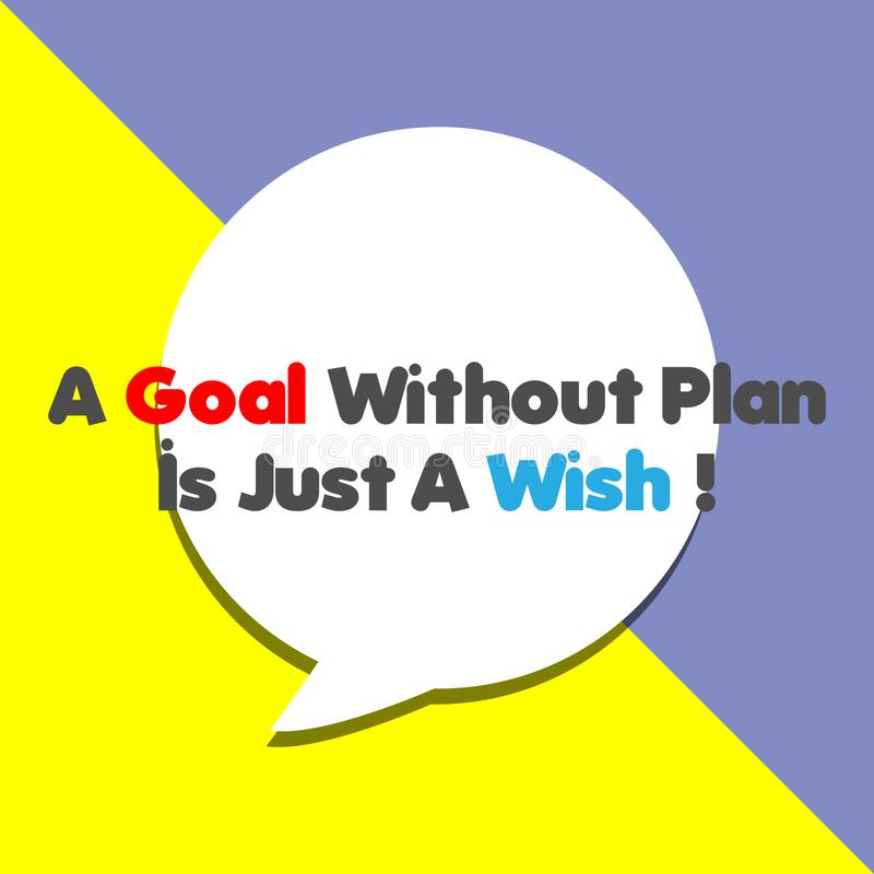 A GOAL Without Plan is Just A WISH! stock illustration