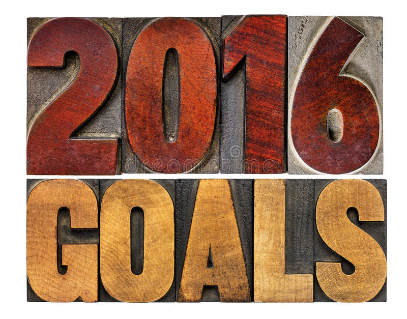 2016 goals in letterpress wood type. 2016 goals - New Year resolution concept - text in vintage letterpress wood type printing blocks stock photos