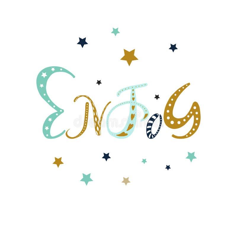 Goce - dé la frase positiva exhausta de la motivación en estilo del boho con las estrellas y garabatee el ornamento Letras lindas stock de ilustración