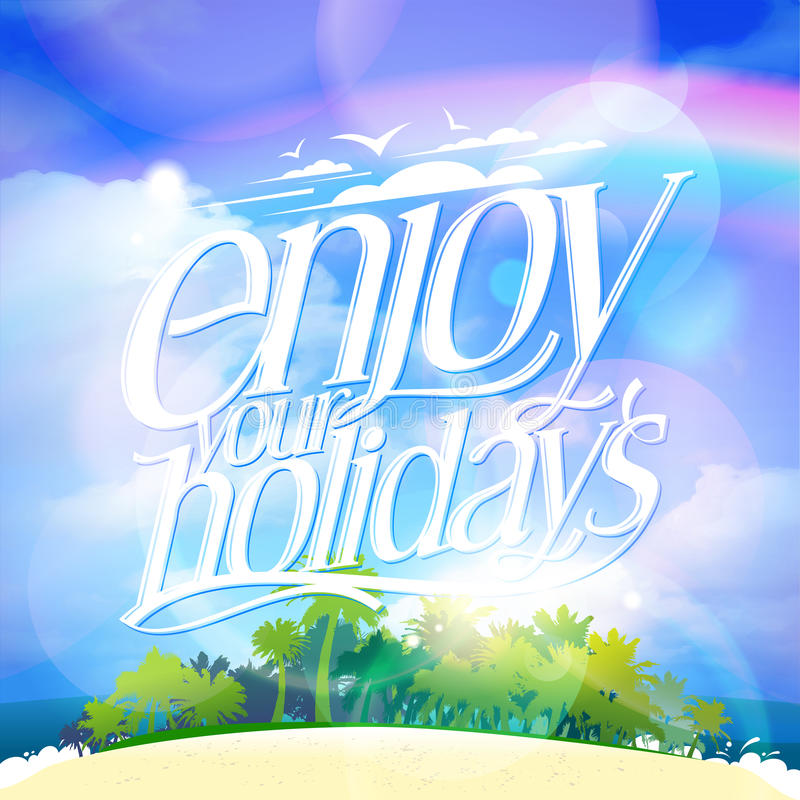 Goce de su tarjeta de la cita de los días de fiesta con la isla tropical ilustración del vector
