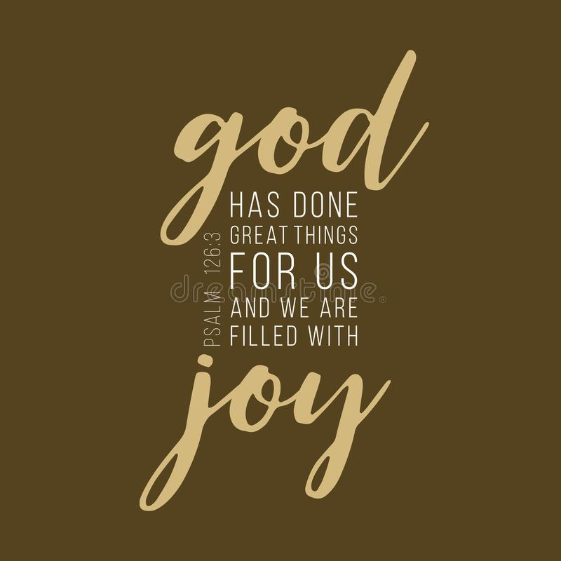 Bible verse from Psalm. God has done great things for us lettering typography, bible verse from Psalm stock illustration