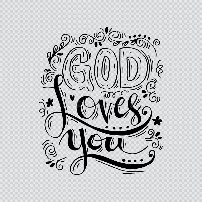 God loves you. Hand lettering calligraphy vector illustration