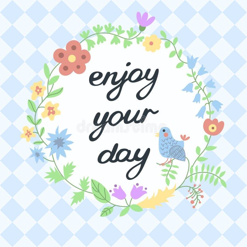 Goda del vostro giorno Ispiratore e motivazionale illustrazione vettoriale