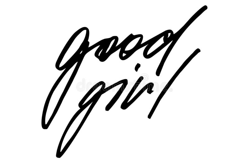 Goed meisje Moderne kalligrafie Met de hand geschreven tekst Inspirational q vector illustratie
