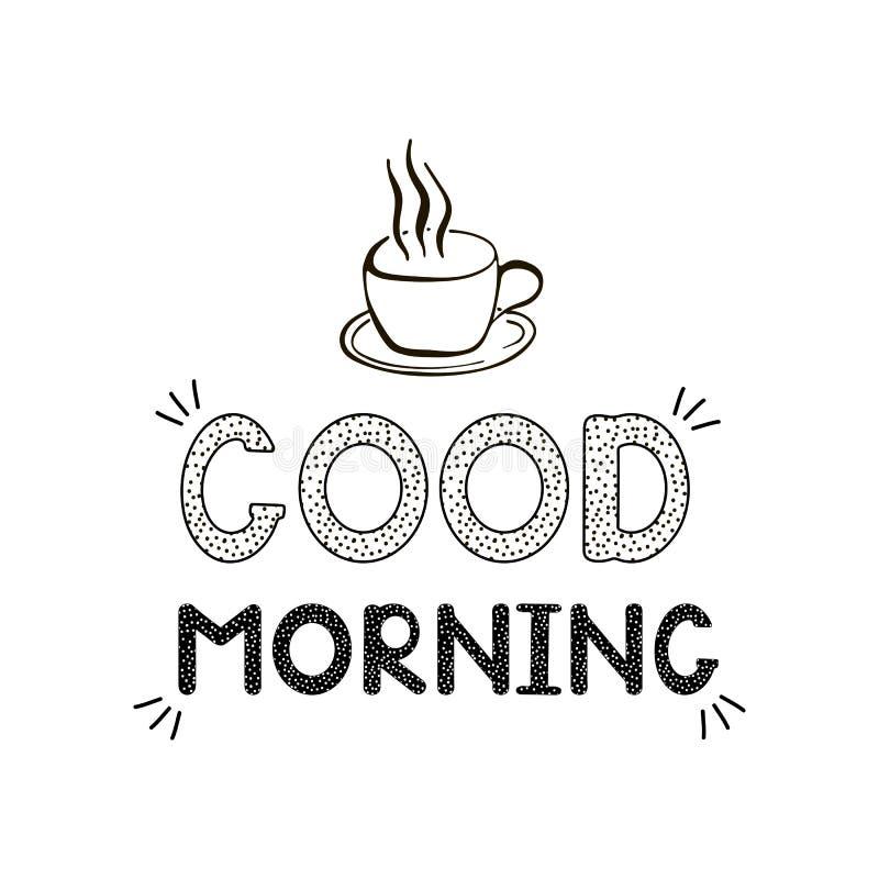 Goedemorgen - met de hand geschreven creatief tekst en koffiepictogram vector illustratie