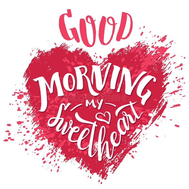 Goedemorgen mijn liefje Hand van letters voorziende kaart stock illustratie