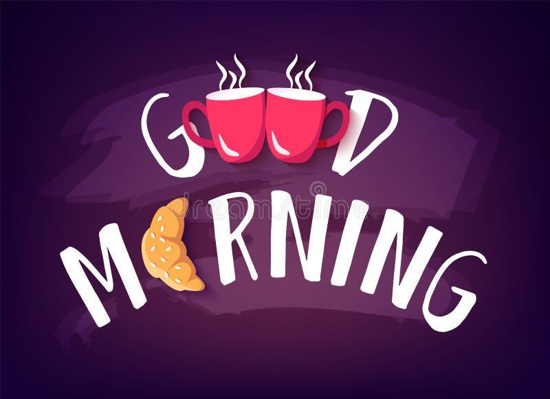 Goedemorgenbanner met tekst, croissant en twee rode koppen op bord Het kan voor prestaties van het ontwerpwerk noodzakelijk zijn royalty-vrije illustratie
