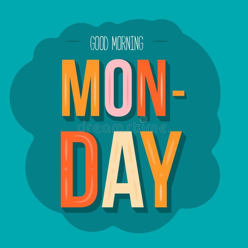 Goedemorgenmaandag Affiche van het typografie viert inspirational citaat voor bureau, begin van de week eenvoudig vector illustratie