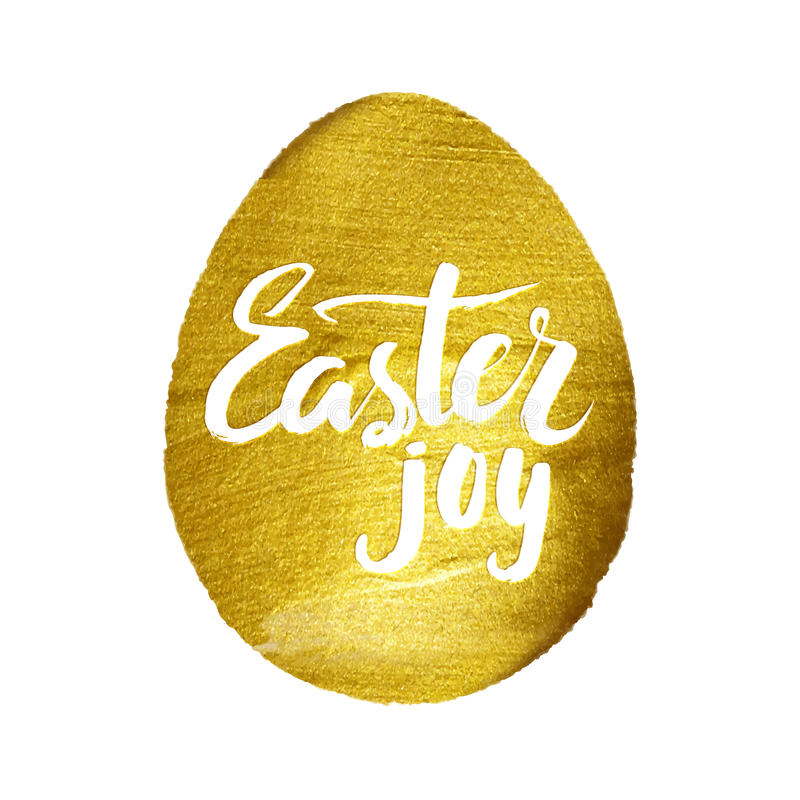 Gold Foil Calligraphy Happy Easter Greeting Card. Modern Brush Lettering. Gold Stroke Egg and White Letters. Joyful wishes, holida. Y greetings stock illustration