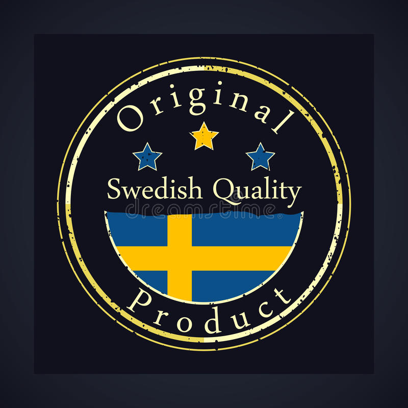 Gold grunge stamp with the text Swedish quality and original product. Label contains Swedish flag royalty free illustration