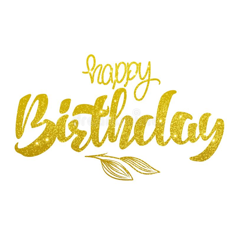 Gold handwritten brush lettering of Happy Birthday on white background. Typography design. royalty free illustration