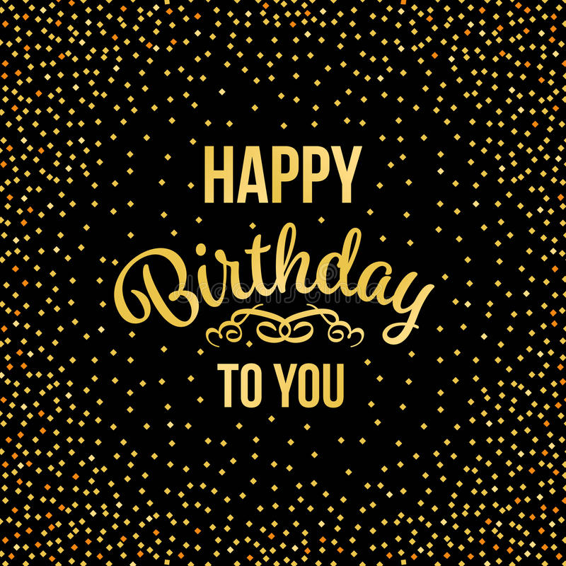 Gold Happy Birthday To You Text And Abstract Gold