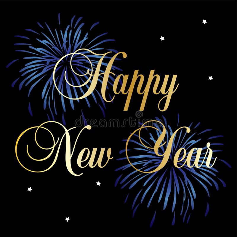 Happy new year typography graphic with blue fireworks. Gold happy new year typography vector graphic with blue fireworks and stars on black background royalty free illustration