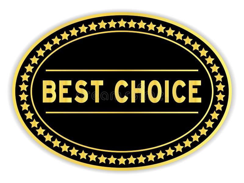 Gold- und Schwarz-Oval-Aufkleber mit der Wahl des besten Worts auf weißem Hintergrund stock abbildung