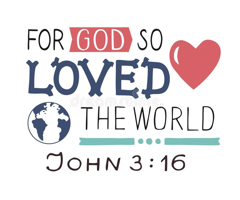 Golden Bible verse John 3 16 For God so loved the world, made hand lettering with heart and cross. Biblical background. Christian poster. Modern calligraphy royalty free illustration