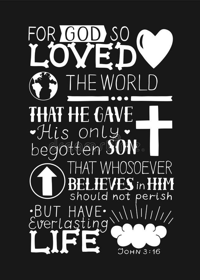 Golden Bible verse John 3 16 For God so loved the world, made hand lettering with heart and cross on black background. Golden Bible verse John 3 16 For God so royalty free illustration